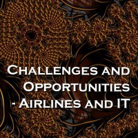 Challenges and Opportunities - Airlines and IT - Query