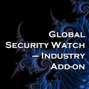 Global Security Watch - Industry Add-On