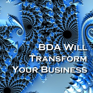 BDA Will Transform Your Business