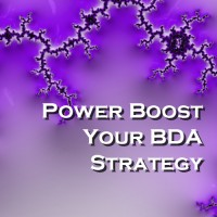 Power Boost Your BDA Strategy