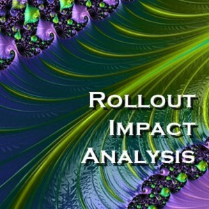 Rollout Impact Analysis