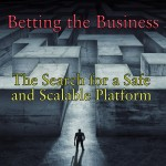 Betting the Business - Criteria