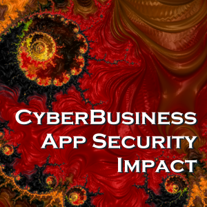 CyberBusiness App Security Impact