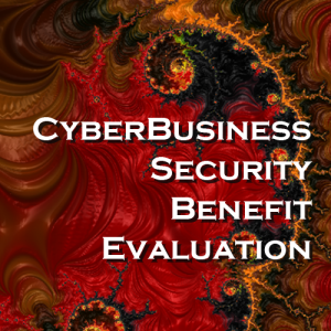 CyberBusiness Security Benefit Evaluation